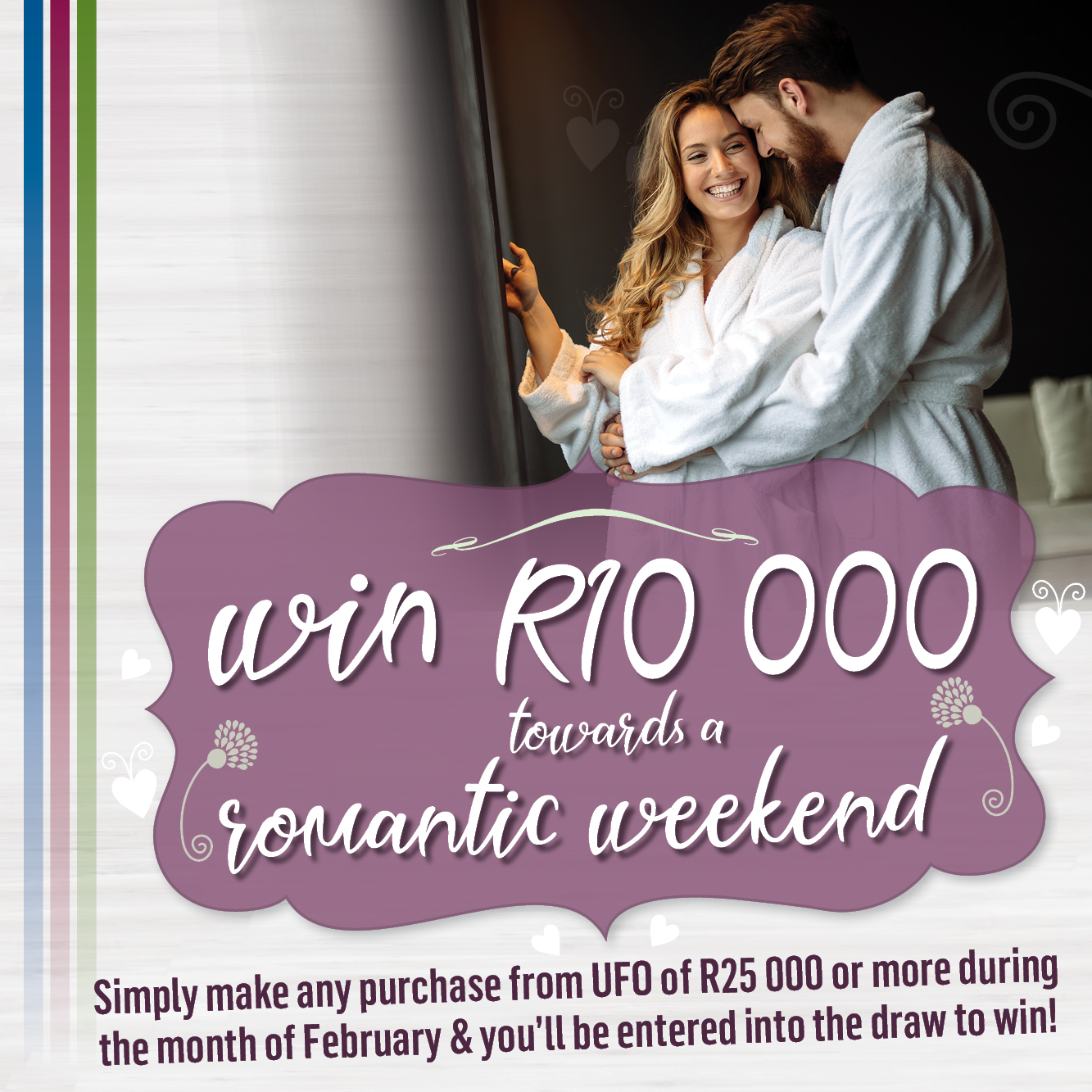 UFO Furniture February 21 Win R10 000 for Romantic Weekend